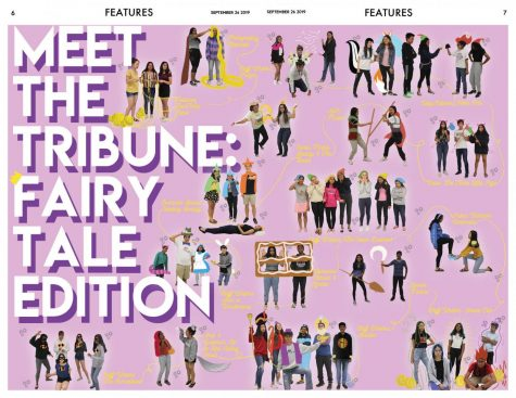 Volume VII, Issue 1 Features: Meet the Tribune staff, fairytale edition