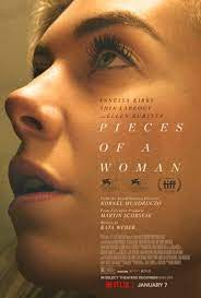"""Pieces of a Woman"" released on Netflix on January 7."